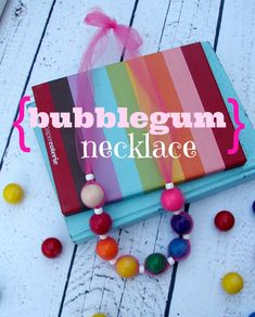 bubblegum necklace- would be so fun to make with my nieces while camping or visiting Grandma and Grandpa's together :)