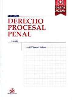 Derecho procesal penal / José Mª Asencio Mellado(7ª ed.)