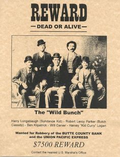 Old West Wanted Posters | The Wild Bunch Old West Reward Poster