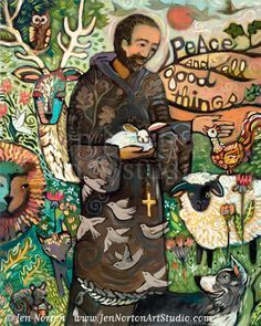 Beloved Saint Francis Wall Art Prints by Jen Norton. May you find Peace and All Good Things!