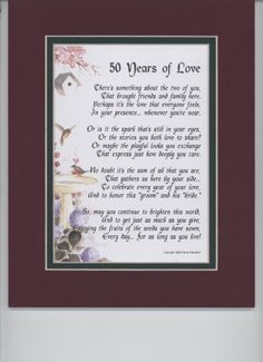 """""""50 Years of Love"""" Touching 8x10 Poem. A Gift For A 50th Wedding Anniversary, Double-matted In Burgundy/Dark Green, And Enhanced With Watercolor Graphics. by Poems For Weddings, Anniversaries, Engagement, http://www.amazon.com/dp/B001Q530J6/ref=cm_sw_r_pi_dp_dsckrb14CPA48"""