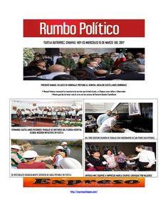 Hoy es miercoles 15 de marzo del 2017 iissuu  RUMBO POLITICO  NOTICIAS Y COLUMNAS  GENERADAS EN CHIAPAS