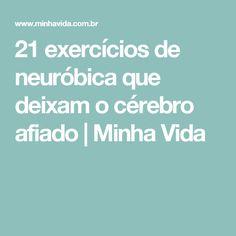 21 exercícios de neuróbica que deixam o cérebro afiado  | Minha Vida