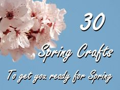 "30 Spring Ideas to get you all ""Springy"" YAY! Spring really makes me feel all happy... I particularly like everything blossom related.. what is your favourite thing about Spring?"