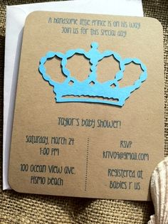Something like this but with rhinestones would be cute  Handsome Prince - Crown - Baby Shower Invitations- Boy - Recycled Kraft. $2.00, via Etsy.