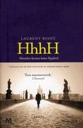 HhhH; Himmlers hersens heten Heinrich Laurent Binet. Reserveer: http://www.bibliotheekhelmondpeel.nl/webopac/List.csp?SearchT1=hHHh&Index1=1*Index1&Database=1_WEBTT&Location=NoPreference&OpacLanguage=dut&NumberToRetrieve=50&SearchMethod=Find_1&SearchTerm1=hHHh&Profile=Profile24&PreviousList=Start&PageType=Start&EncodedRequest=*F9j*15*FFP*BF3*93D*19*D0*849*D8F*BD&WebPageNr=1&WebAction=NewSearch&StartValue=1&RowRepeat=0&MyChannelCount=