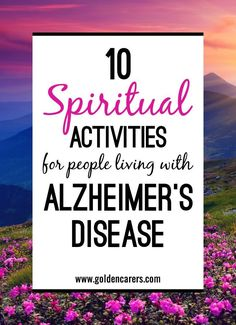 10 Spiritual Activities for people with Alzheimer's Disease: Spiritual support for people with dementia in nursing homes and other care facilities is vital to their well-being and a requisite for the holistic care we strive to achieve Nursing Home Activities, Elderly Activities, Senior Activities, Physical Activities, Activities For Alzheimer's, Physical Education, Church Activities, Spring Activities, Health Education