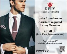 Menswear Sales Assistant / Stockroom Assistant required ( luxury menswear brand, Mayfair )  For more information visit : http://www.relyrecruitment.com/job/9-50ph-london-mayfair-43-sales-assistant-stockroom-assistant-part-time-2/  To apply , send your CV to dimitris@relyrecruitment.co.uk