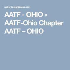AATF - OHIO » AATF-Ohio Chapter AATF – OHIO Private School, French Language, The Fosters, Conference, Ohio, Literature, Presentation, Public, Teacher