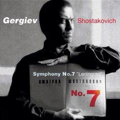 Shostakovich symphony 7, Gergiev