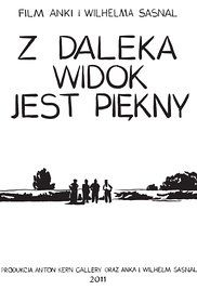 Z daleka widok jest piekny Online: Run time: 77 min Rating: Genres: Drama Director: Anna . Wilhelm Sasnal, 2 Movie, Present Day, Watches Online, Love Story, Anna, Film, Drama, Movie
