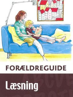 Forældreguide - Læsning Teaching Schools, Cooperative Learning, Guided Reading, Primary School, Classroom Management, Literacy, Homeschool, Family Guy, Parenting