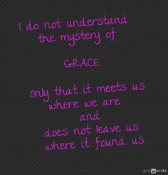 This my be my favorite grace quote ever! =D