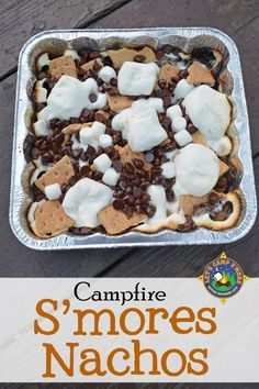 Campfire S'mores Nachos - Do you love s'mores? Make S'mores Nachos on the grill or over the campfire. This s'more casserole is the perfecting camping dessert recipe! #smores #nachos #campfire #campingrecipe #LetsCampSmore #campingdessert