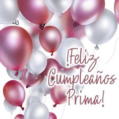 22 Super Ideas For Birthday Imagenes Prima Happy Birthday In Spanish, Happy Birthday Love, Birthday Cards For Boys, Happy Birthday Messages, Cool Birthday Cakes, Happy Birthday Images, Happy Birthday Greetings, Birthday Crafts, Birthday Pictures