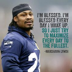 Seahawks Marshawn Lynch is staying with the Seahawks for 2 more years! I'm thankful for that! Nfl Quotes, Football Quotes, Football Stuff, Motivational Quotes, Inspirational Quotes, Seahawks Fans, Seahawks Football, Football Team, Seattle Football