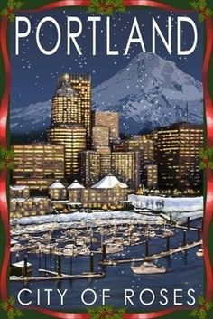 On the rare occasion it snows in Portland. And the even rarer occasion that you can see Mt. Hood when looking east over the Willamette river! Portland, Oregon - Skyline at Night - Christmas Version - Lantern Press Poster