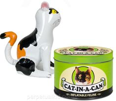 "cat in a can  Stock your cupboard with our Cat-In-A-Can so you'll always have ample inflatable felines to get you through the winter.  Each kitty will provide you with a convenient companion that won't leave hairballs on the carpet or use the armchair as a scratching post.  No litter box to scoop or clean.  No trips to the vet.  No more ""gifts"" of dead mice brought to your pillow in your sleep.  Eeks!  Great for taking on vacations with no pet policys!"