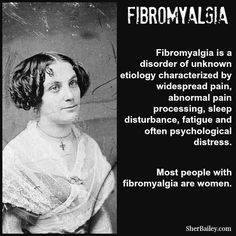 "Fibromyalgia or toxic mold poisoning?  -  I was first diagnosed with Fibromyalgia in my early 30s by a young doctor who had clearly just learned the word on a sleepover at Junior Doctor Camp.  ""You will grow weaker and weaker until finally your muscles atrophy. Your life span will be drastically shortened, and you'll live out your final years wheelchair bound."""
