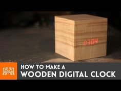 """How to make a wooden digital clock - looks like a cube from Doctor Who's """"The Power of Three"""""""