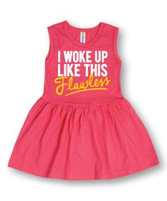 Raspberry 'I Woke up Like This' Dress - Toddler & Girls by KidTeeZ #zulily #zulilyfinds