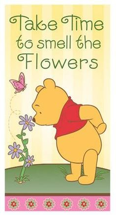 Winnie the Pooh Mini Flag- Take Time to Smell the Flowers Whinnie The Pooh Drawings, Winnie The Pooh Cartoon, Cute Winnie The Pooh, Teddy Bear Cartoon, Love Is Cartoon, Winnie The Pooh Friends, Pooh Bear, Tigger, Pooh And Piglet Quotes
