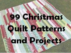 99 Christmas Quilt Patterns and Projects. This list of Christmas quilts projects has everything you need for the season, including Christmas quilt stockings, tree skirts, table runners, ornaments, and more
