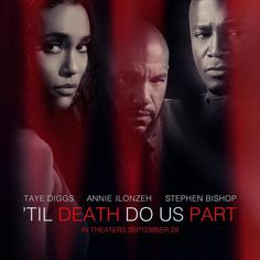 MOVIE SCOOP:  Novus Content and Footage Films have released the official trailer for their forthcoming psychological thriller Til Death Do Us Part starring Taye Diggs Annie Ilonzeh & Stephen Bishop. In theaters #Sept29.  ___ Watch now @ IceCreamConvos.com or the ICC app! Link in bio.  ___ #TilDeathDoUsPart #Movies #MoviesScoop #AnnieIlonzeh #TayeDiggs #StephenBishop #DrayaMichele #IceCreamConvos @annieilonzeh @tayediggsinsta @stephencbishop @novuscontent @footagefilmsstudios