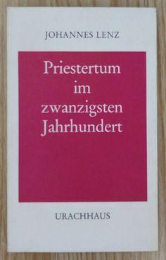 Priestertum im zwanzigsten Jahrhundert - Johannes Lenz 1988 Religion Theologie Johannes, Religion, Cards Against Humanity, Ebay, Faith, Religious Education