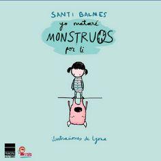 Yo mataré monstruos por ti - Santi Balmes - Lyona - Principal de los libros : El Árbol de Papel