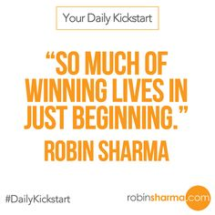 Your #DailyKickstart: So much of #winning lives in just #beginning.