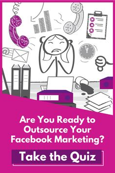 Don't let Facebook Ads be another stressor in your already busy life!    Find out if you're ready to outsource and/or what you need to do to GET ready at marketing-quiz.com About Facebook, Facebook Business, Busy Life, Quizzes, Business Tips, Entrepreneur, How To Get, Let It Be, Marketing