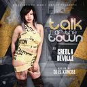 CREOLA DEVILLE - Talk Of The Town Hosted by DJ EL KANOBE - Free Mixtape Download or Stream it