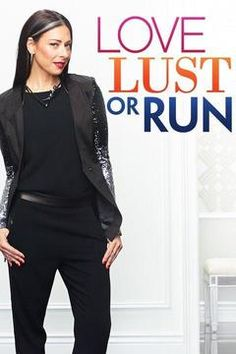 poster for Love, Lust or Run
