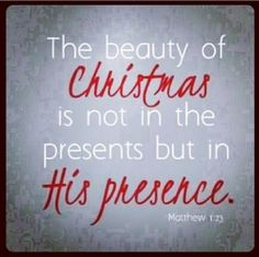 Jesus is the reason for the season....
