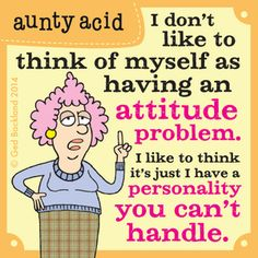 I don't like to think of myself | Aunty Acid