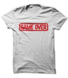 View images & photos of Game Over t-shirts & hoodies