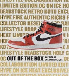 Out of the Box  The Rise of Sneaker Culture by Bobbito Garcia Present Day 459ed0d7a
