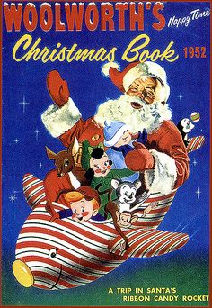 1952 WOOLWORTH christmas ad, i have a weakness for vintage christmas :) Christmas Catalogs, Noel Christmas, Christmas Books, Retro Christmas, Xmas, Christmas Comics, Christmas History, Christmas Gifts, Vintage Christmas Images
