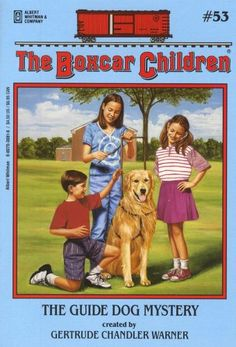The Guide Dog Mystery (The Boxcar Children Mysteries #53) by Gertrude Chandler Warner