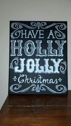Quote: Have a Holly Jolly Christmas