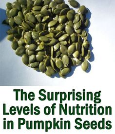 Raw pumpkin seeds amazing nutritional properties, just how much protein, carbohydrates, fiber, vitamins and minerals are in them and why they make such a healthy snack http://superfoodprofiles.com/raw-pumpkin-seeds-nutrition