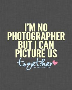 Haha This is cute cuz I am a photographer.. lol I love things that are sarcastic