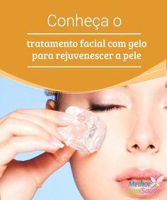 Conheça o #tratamento facial com gelo para rejuvenescer a pele  O tratamento #facial com gelo é uma destas alternativas #naturais que estão ganhando popularidade pela sua eficácia para tonificar e #rejuvenescer a #pele.