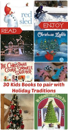 30+ great books to read when you see the lights, decorate the tree, go sledding and more!
