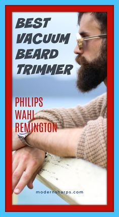 If you have not perfect beard trimmer, here is Best Vacuum Beard Trimmers and comparison chose which is suitable for you e. Best Shavers, Perfect Beard, Best Vacuum, Beard Trimming, First Choice, Get The Job, Vacuums, Guide Book
