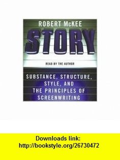 Story CD Publisher HarperAudio; Abridged edition Robert Mckee ,   ,  , ASIN: B004NI079Y , tutorials , pdf , ebook , torrent , downloads , rapidshare , filesonic , hotfile , megaupload , fileserve