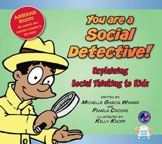 Socialthinking - You are a Social Detective!