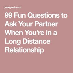 99 Fun Questions to Ask Your Partner When You're in a Long Distance Relation. Long Distance Relationship Quotes, Relationship Advice, Distance Relationships, Troubled Relationship, Relationship Pictures, Relationship Problems, What Is A Project, Funny Lyrics, Fun Questions To Ask
