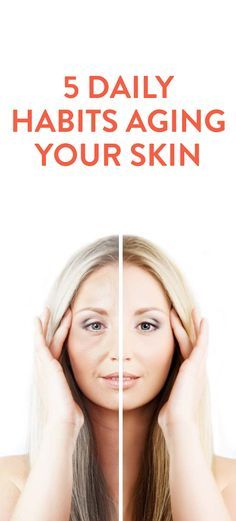 Learn how to take care of your skin and avoid these 5 daily habits that are aging your skin.